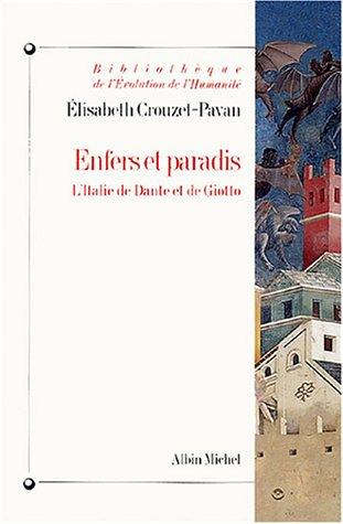 Enfers et paradis : L'Italie de Dante et de Giotto par Elisabeth Crouzet-Pavan