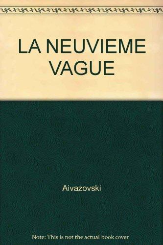 LA NEUVIEME VAGUE par Aivazovski