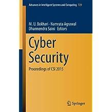 Cyber Security: Proceedings of Csi 2015