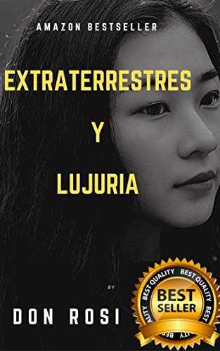 EXTRATERRESTRES Y LUJURIA de DON ROSI