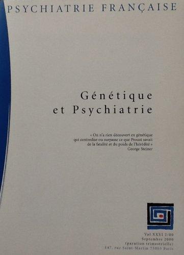Revue Psychiatrie française volume XXXI 2/ 000 / Génétique et psychiatrie