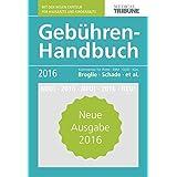 Gebühren-Handbuch 2016: Kommentar für Ärzte - EBM-GOÄ - IGeL