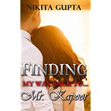 Finding My Way Back to Mr. Kapoor