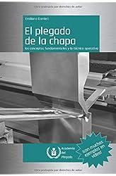 Descargar gratis El plegado de la chapa: los conceptos fundamentales y la técnica operativa en .epub, .pdf o .mobi