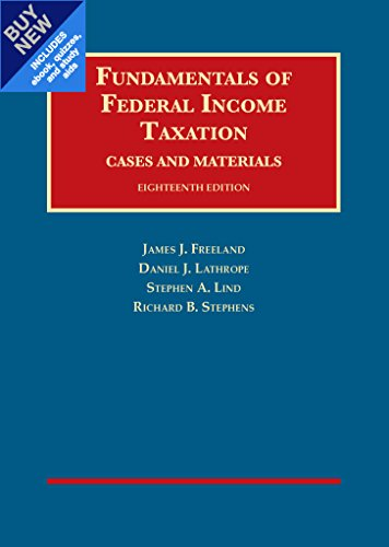Fundamentals of Federal Income Taxation - Casebook Plus (University Casebook Series (Multimedia))