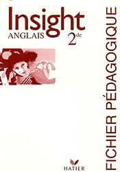 Anglais 2e Insight : Fichier pédagogique