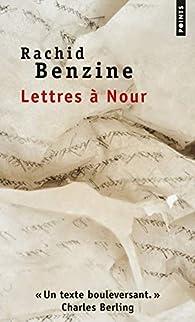 Lettres à Nour par Rachid Benzine