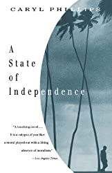 A State of Independence by Caryl Phillips (1995-01-15)
