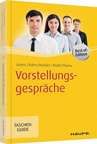 Vorstellungsgespräche - Best of Edition (Haufe TaschenGuide, Band 248)