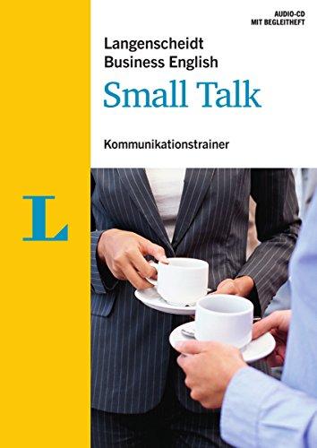 Langenscheidt Business English Small Talk - Audio-CD mit Begleitheft: Kommunikationstrainer...