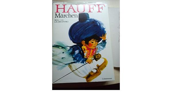 Märchen mit vielen Bildern von Janusz Grabianski 1970 Wilhelm Hauff