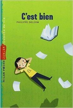 C'est bien de Philippe Delerm ( 22 mars 2007 )