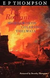 The Romantics: England in a Revolutionary Age by E. P. Thompson (1997-01-01)