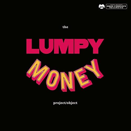 The Lumpy Money Project