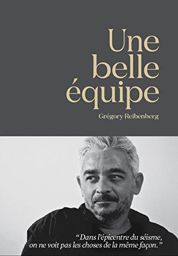 Une Belle Equipe par Gregory Reibenberg
