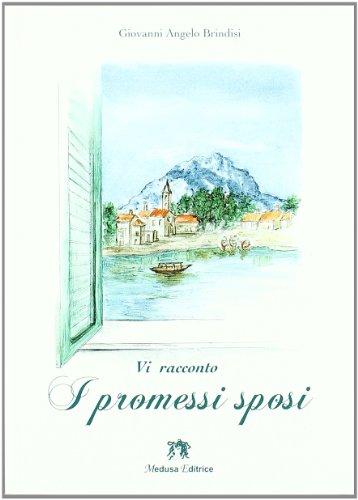 Vi racconto I promessi sposi. Con espansione online