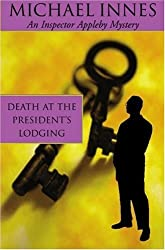 Death at the President's Lodging (Inspector Appleby Mystery)