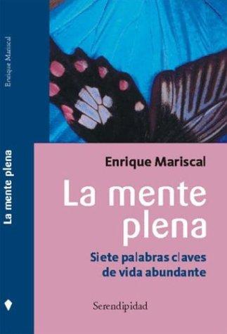 Descargar Libro La Mente Plena de Enrique Mariscal