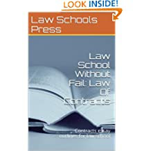 Law School Without Fail: Law Of Contracts: (e law book) Contract law essay methods a - z Ivy Black Letter Law books author of 6 published bar essays 2012 - LOOK INSIDE! !