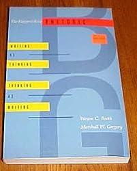 Harper and Row Rhetoric: Writing as Thinking, Thinking as Writing by Wayne C. Booth (1987-03-23)