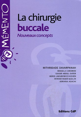 La chirurgie buccale: Nouveaux concepts