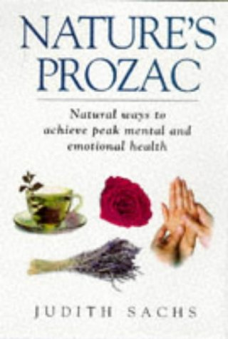natures-prozac-natural-ways-to-achieve-peak-mental-and-emotional-health