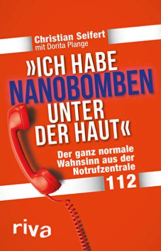 """""""Ich habe Nanobomben unter der Haut!"""": Der ganz normale Wahnsinn aus der Notrufzentrale 112"""