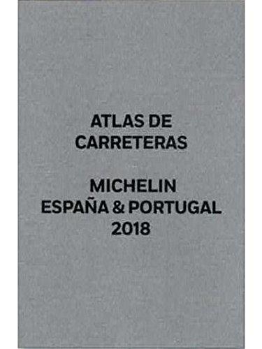 España & Portugal 2018 (Atlas de carreteras y turístico ) (Atlas de carreteras Michelin) por MICHELIN
