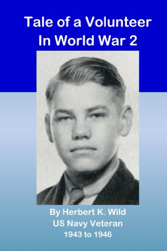 Tale of a Volunteer in World War 2 (English Edition)