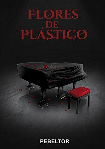 Flores de Plástico por Pedro Belmonte