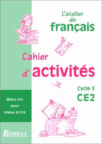 L'Atelier de français, cycle 3, CE2