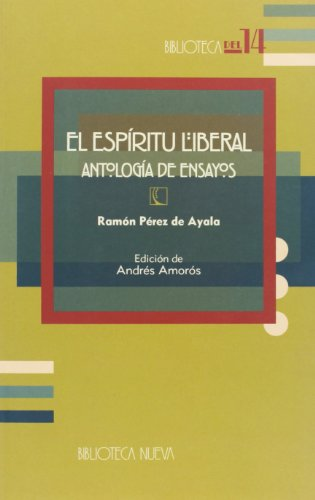 Portada del libro El espíritu liberal: (Antología de ensayos) (Biblioteca del 14)