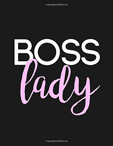 Boss Lady Journal Diary Notebook For The Everyday Girl Boss With 110 College Ruled Pages Boss Lady Gifts