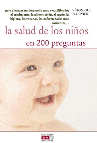 La salud de los niños en 200 preguntas por Véronique Plouvier