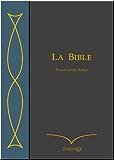 La Bible, Perret-Gentil et Rilliet