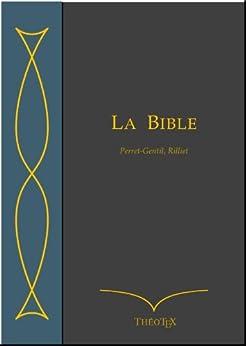 La Bible, Perret-Gentil et Rilliet par [Perret-Gentil, Auguste, Rilliet, Albert]