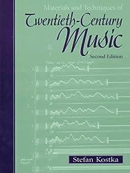 Materials and Techniques of Twentieth-Century Music