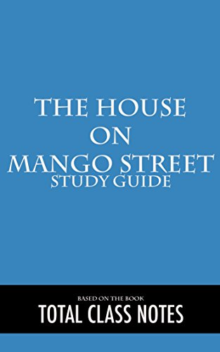 the-house-on-mango-street-study-guide-english-edition