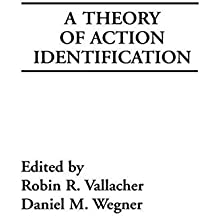 A Theory of Action Identification (Basic Studies in Human Behavior Series) by Vallacher, Robin R., Wegner, Daniel M. (1985) Hardcover