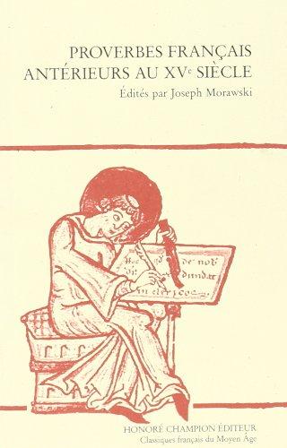 Proverbes français antérieurs au XVe siècle par Joseph Morawski