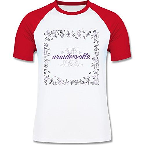 Statement Shirts - Inspirierende Zitate - Du kannst wundervolle Dinge - zweifarbiges Baseballshirt für Männer Weiß/Rot