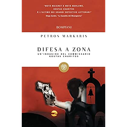 Difesa A Zona: La Seconda Indagine Del Commissario Kostas Charitos (Tascabili. Best Seller Vol. 807)