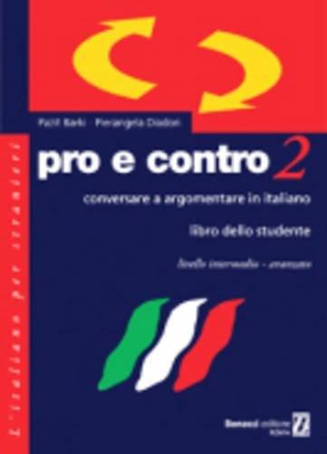 Pro e contro 2. Libro dello studente