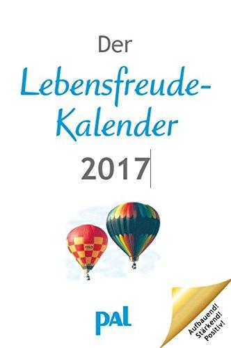 Der Lebensfreude Kalender 2017