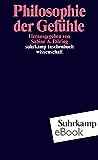 Philosophie der Gefühle (suhrkamp taschenbuch wissenschaft)