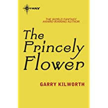 The Princely Flower (The Navigator Kings Book 2)