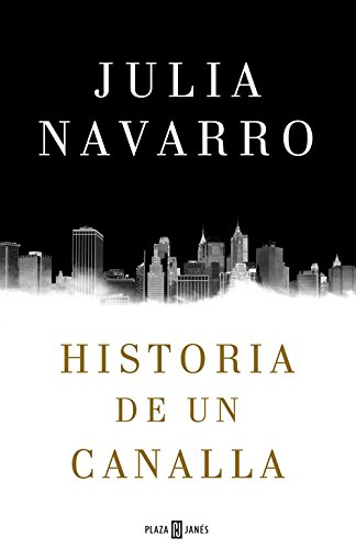 Historia De Un Canalla (EXITOS) (Tapa dura)