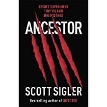 Ancestor by Scott Sigler (2010-08-19)