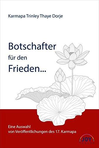 botschafter-fr-den-frieden-ausgewhlte-verffentlichungen-des-17-karmpapa