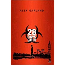 28 Days Later: Screenplay by Alex Garland (7-Oct-2002) Paperback